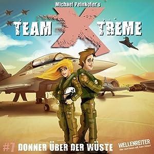 Donner über der Wüste (Team X-Treme 7) Hörspiel