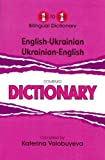 One to one bilingual dictionary: English-Ukranian, Ukranian-English (Onetoone Dictionary) by Katerina Volobuyeva published by Star (2012)