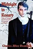 Midnight in Rosary, Charles Allen Gramlich, 1434412369
