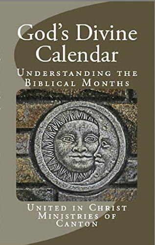 God's Divine Calendar: Understanding the Biblical Months