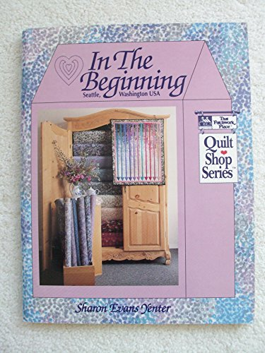In the Beginning (Quilt Shop Series) - Evans Quilt