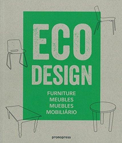 Descargar Libro Eco Design. Furniture. Meublés. Muebles. Mobiliario Ivy Liu
