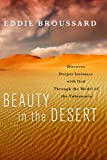 Beauty in the Desert, Eddie Broussard, 1617471585
