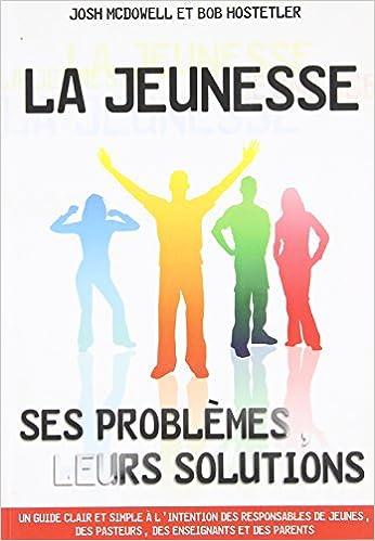 Amazon Fr La Jeunesse Ses Problemes Dowell Livres