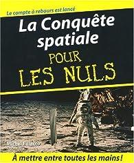 La Conquête spatiale pour les nuls par Michel Polacco