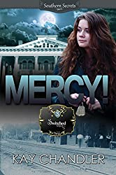 MERCY!: A Southern Secret (Switched Series Book 3)