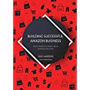 Building Successful Amazon Business: How to increase your Amazon sales by automating daily routine