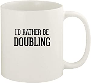 I'd Rather Be DOUBLING - 11oz Ceramic White Coffee Mug Cup, White