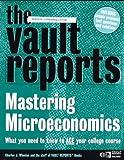 Mastering Microeconomics, Vault.com Staff and Charles J. Wheelan, 0395861756