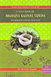 A Textbook of Bhaisajya Kalpana Vijana (Pharmaceutical Science)