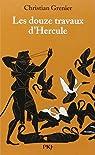 Les douze travaux d'Hercule par Grenier