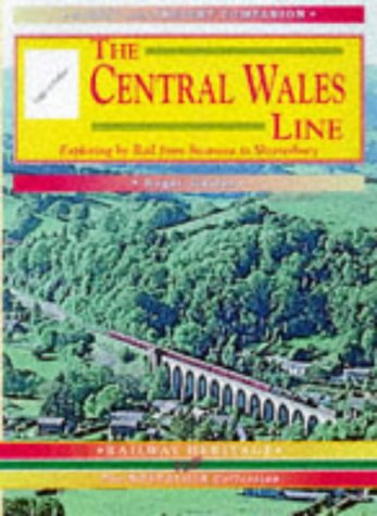 - The Central Wales Line (Past & Present Companion)