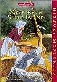 Mystery on Skull Island, Elizabeth McDavid Jones, 1584853417
