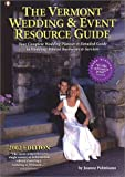 The Vermont Wedding and Event Resource Guide, 2002, Joanne Palmisano, 0965789055
