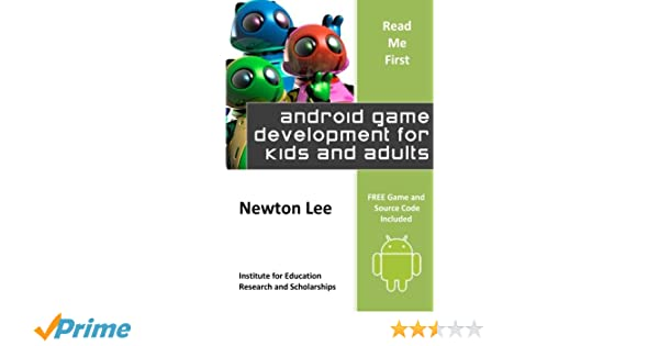 Read Me First: Android Game Development for Kids and Adults