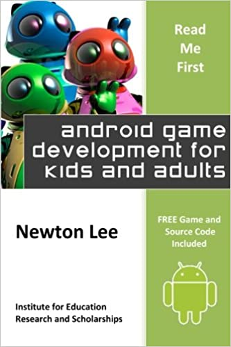 Read Me First: Android Game Development for Kids and Adults (Free