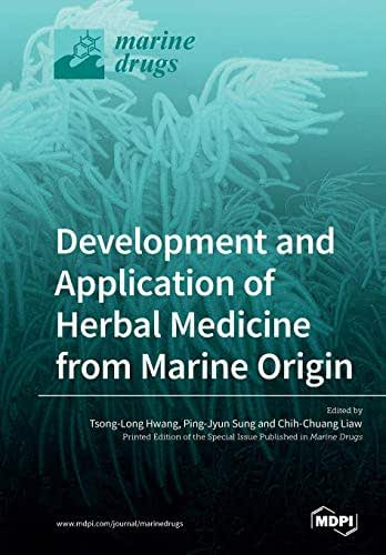 Development and Application of Herbal Medicine from Marine Origin