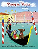 Pansy in Venice: The Mystery of the Missing Parrot (Pansy the Poodle Mystery Series)