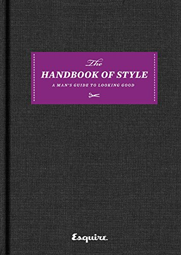Esquire The Handbook of Style: A Man