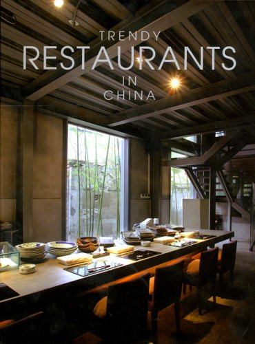 Trendy Restaurants in China PDF