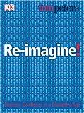 Re-Imagine!, Tom Peters, 1405300493