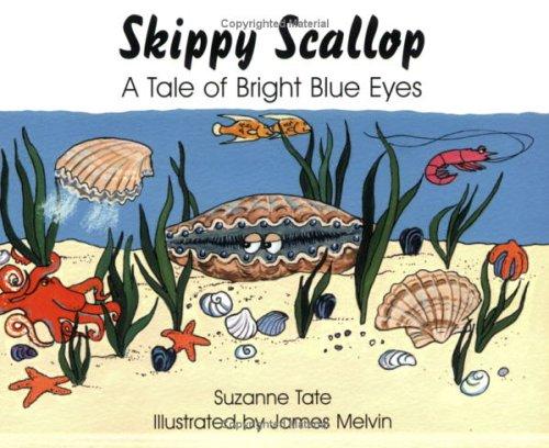 Skippy Scallop: A Tale of Bright Blue Eyes pdf epub