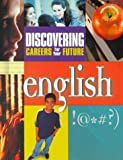Discovering Careers for Your Future/English, Carol B. Yehling, 0894343211