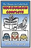 Volkswagen Complete: The Ultimate Air-Cooled Book
