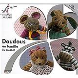 Doudous en famille au crochet: 24 modèles