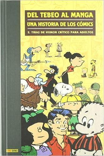 Del Tebeo Al Manga. Una Historia De Los Cómics 2. Tiras De Humor ...