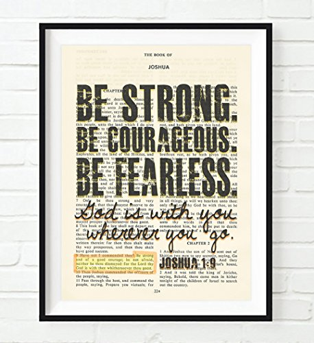 Be Strong. Be Courageous. Be Fearless. - Joshua 1:9 Christian UNFRAMED reproduction Art PRINT, Vintage Bible verse scripture wall & home decor poster, Inspirational gift, 11x14 inches