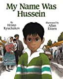 Front cover for the book My Name Was Hussein by Hristo Kyuchukov