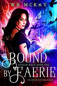 Bound By Faerie by WB McKay ebook deal