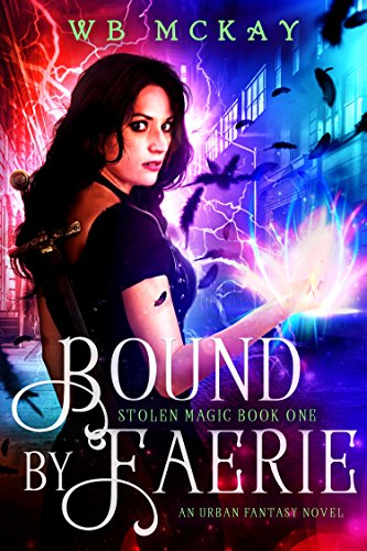 bound-by-faerie-an-urban-fantasy-novel-stolen-magic-book-1