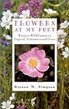 Flowers at My Feet, Brenan Simpson, 0888393946