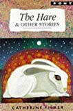 Hare and Other Stories, The