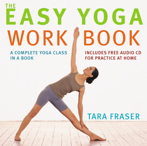 Read Online The Easy Yoga Workbook: A Complete Yoga Class in a Book ebook