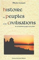 Histoire des Peuples et des Civilisations, de la Création jusqu'à nos jours