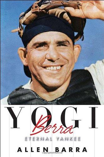Yogi Berra: Eternal Yankee pdf
