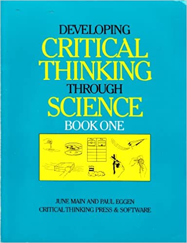 Developing critical thinking through science: Book one: Paul D ...