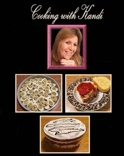 Cooking with Kandi by Kandi M Siegel