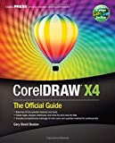 CorelDRAW: The Official Guide by Gary David Bouton (2008-08-18)