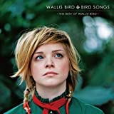 Bird Songs-the Best of Wallis