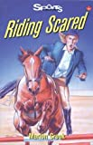 Riding Scared, Marion Crook, 1550285300
