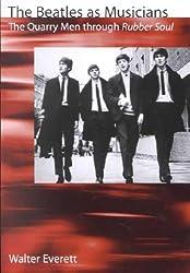 The Beatles as Musicians: The Quarry Men Through Rubber Soul (Paperback) - Common