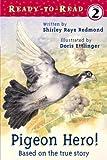 Pigeon Hero!, Shirley Raye Redmond, 0689854870