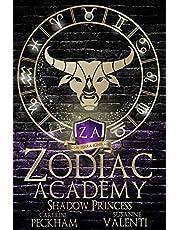 Zodiac Academy 4: Shadow Princess: An Academy Bully Romance