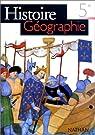Histoire Géographie. 5e. Programme 1997 par Scheibling