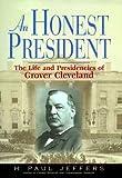 An Honest President, H. Paul Jeffers, 038097746X