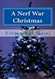 img - for A Nerf War Christmas book / textbook / text book